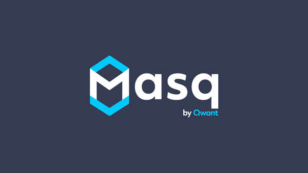 Masq by Qwant : an opensource project for privacy preserving online services